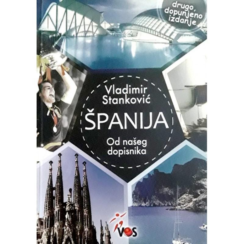 Španija, od našeg dopisnika, autor Vladimir Stanković