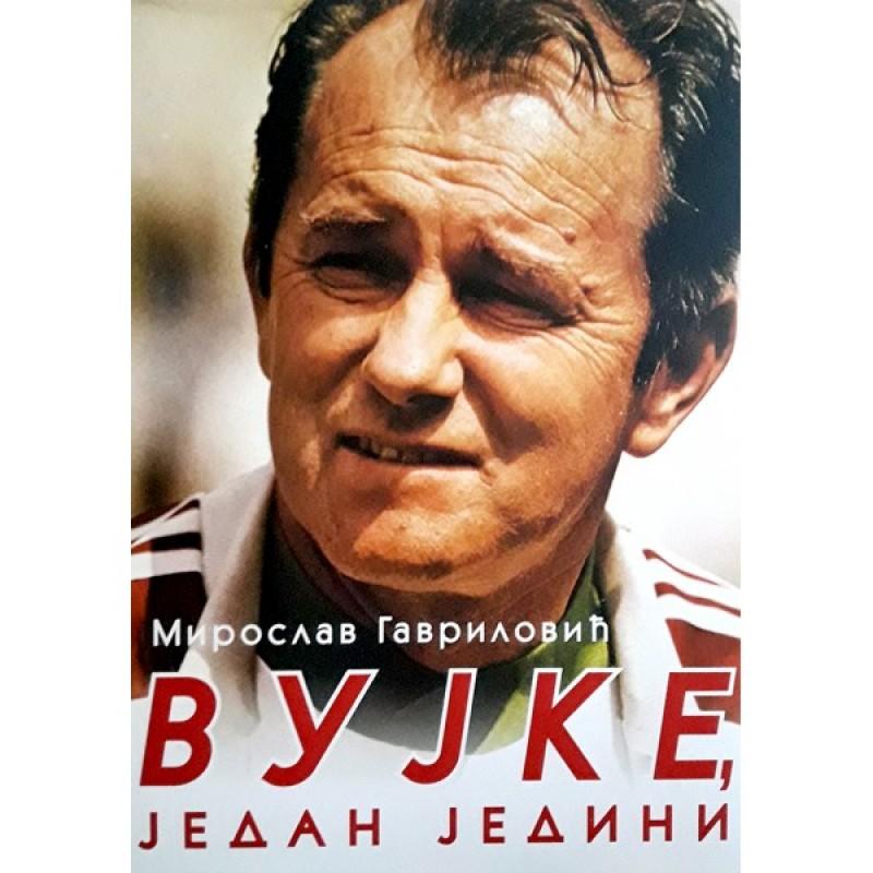 Vujke, jedan jedini, autor Miroslav Gavrilović